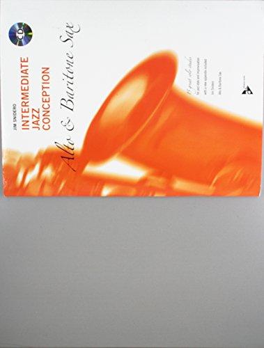 9783892212102: Intermediate Jazz Conception -- Alto & Baritone Sax: 15 Great Solo Etudes (English/German Language Edition) (Book & CD) (Advance Music: Intermediate Jazz Conception) (English and German Edition)