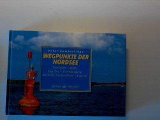 9783892253686: Wegpunkte der Nordsee