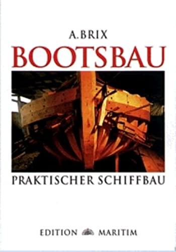 9783892253822: Bootsbau. Praktischer Schiffbau