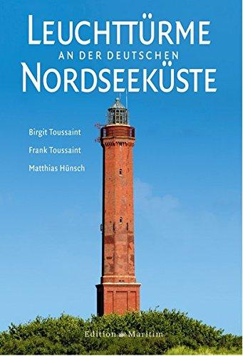 9783892256069: Leuchttürme an der deutschen Nordseeküste