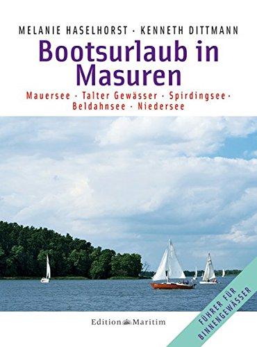 9783892256175: Bootsurlaub in Masuren: Mauersee - Talter Gewässer - Spirdingsee - Beldahnsee - Niedersee