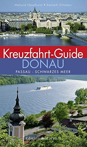 9783892256427: Kreuzfahrt-Guide Donau: Passau - Schwarzes Meer
