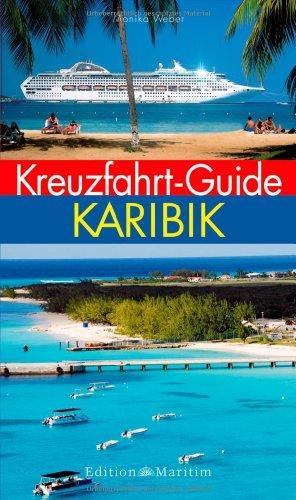 9783892256809: Kreuzfahrt-Guide Karibik