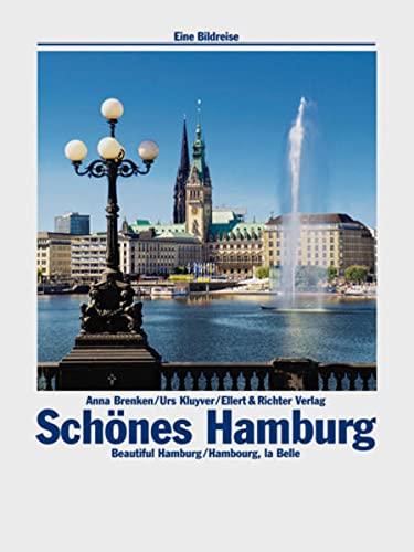 Schànes Hamburg. Eine Bildreise: Anna Brenken,Urs Kluyver