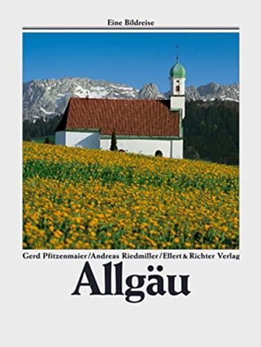 Allgäu. Eine Bildreise.: Pfitzenmaier, Gerd {Text By}