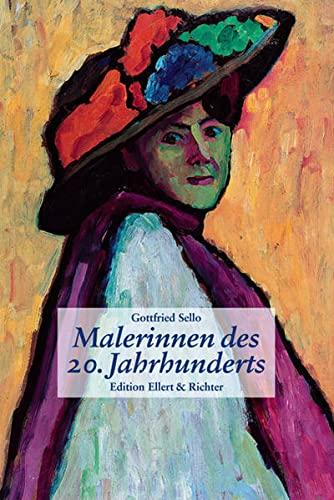 Malerinnen des 20. Jahrhunderts. - Sello, Gottfried