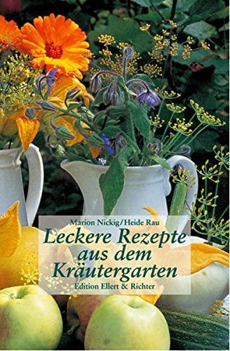 9783892345398: Leckere Rezepte aus dem Kr�utergarten