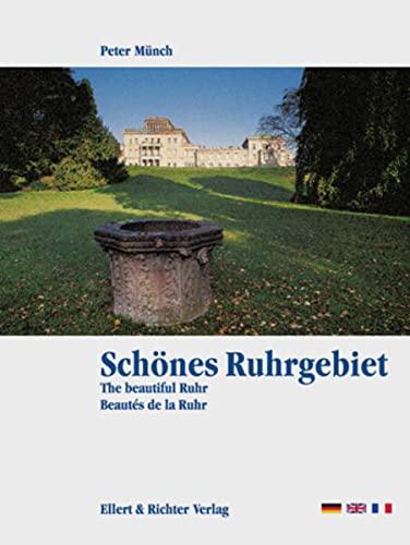9783892346074: Schönes Ruhrgebiet. Eine Bildreise: The beautiful / Beautes de la Ruhr