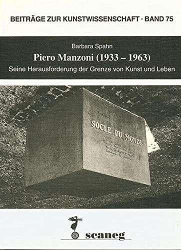 Piero Manzoni (1933-1963): Seine Herausforderung der Grenze von Kunst und Leben (Paperback): ...