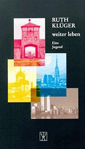 Weiter Leben (German Edition): Ruth Kluger