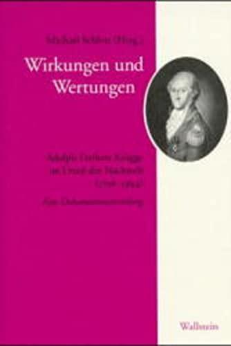 Wirkungen und Wertungen: Michael Schlott