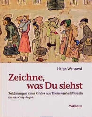 Zeichne, was Du siehst: Zeichnungen eines Kindes: Weissova, Helga