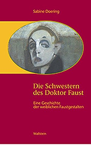 Die Schwestern des Doktor Faust: Sabine Doering