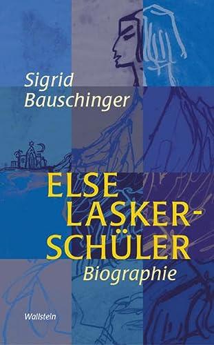 Else Lasker-Schüler. : Biographie - Sigrid Bauschinger