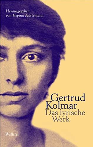 Das lyrische Werk: Gertrud Kolmar