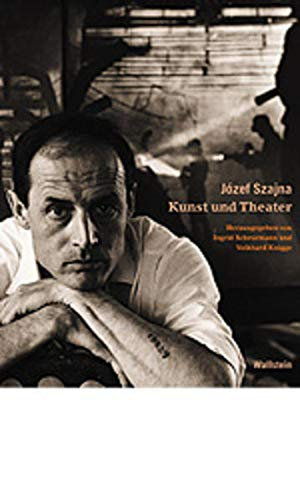 Jozef Szajna. Kunst und Theater