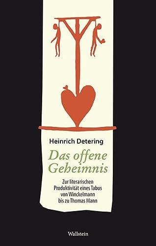 Das offene Geheimnis: Heinrich Detering