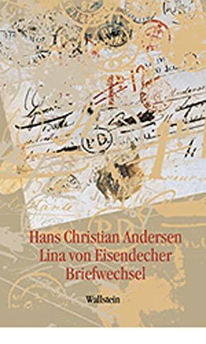 Briefwechsel: Briefwechsel (Hardback): Hans Christian Andersen, Lina von Eisendecher