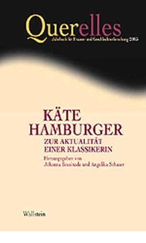 Käte Hamburger. Zur Aktualität einer Klassikerin.