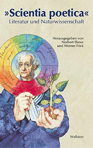 Scientia poetica - Literatur und Naturwissenschaft: Elsnero, Norbert /