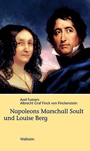 9783892448976: Napoleons Marschall Soult und Louise Berg