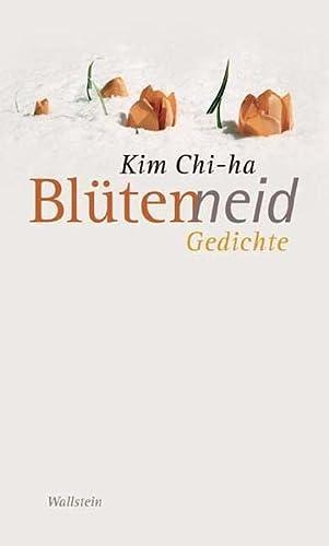 Blütenneid.: Kim, Chi-ha: