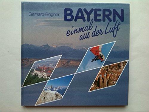 9783892511120: Bayern einmal aus der Luft
