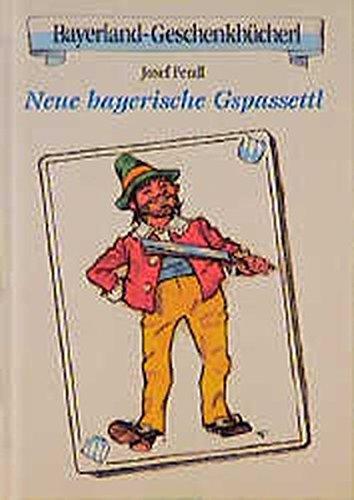 9783892512882: Neue bayerische Gspassettl: Zweites B�cherl