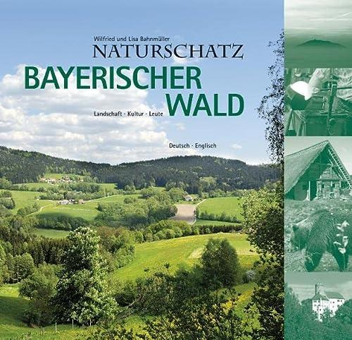 9783892514046: Bahnmüller, W: Naturschatz Bayerischer Wald