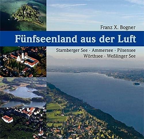 9783892514251: Das Funfseenland aus der Luft