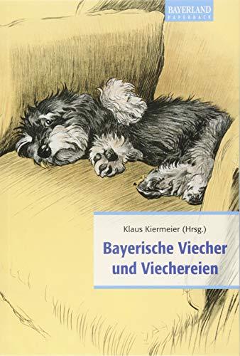 Bayerische Viecher und Viechereien: Klaus Kiermeier
