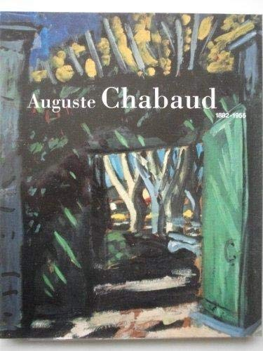 9783892580379: Auguste Chabaud (1882-1955): Gemälde, Aquarelle, Zeichnungen = paintings, watercolours, drawings = peintures, aquarelles, dessins (German Edition)