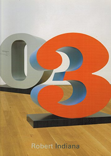 9783892580751: Robert Indiana: The American Painter of Signs