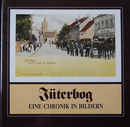 9783892645320: Jüterbog. Eine Chronik in Bildern