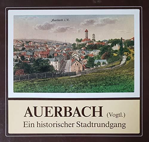 9783892645665: Auerbach (Vogtland). Ein historischer Stadtrundgang