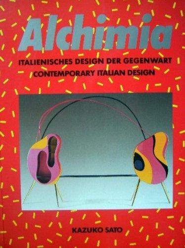 Alchimia: Contemporary Italian Design / Italienishes Design Der Gegenwart: Sato, Kazuko