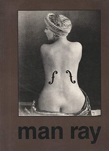 Man Ray, 1890-1976: MAN RAY with