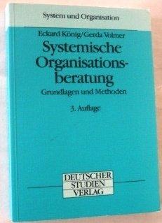 9783892714002: Systemische Organisationsberatung. Grundlagen und Methoden
