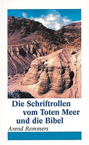 9783892873617: Die Schriftrollen vom Toten Meer und die Bibel (Livre en allemand)