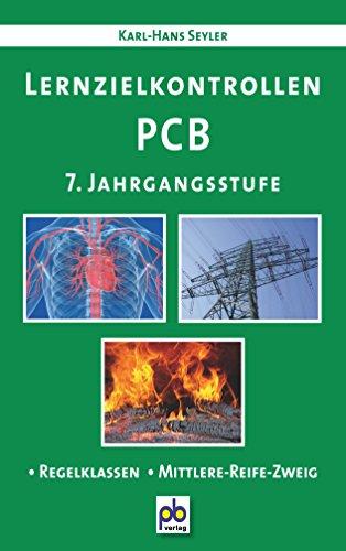 9783892910701: Lernzielkontrollen PCB. 7. Jahrgangsstufe: Physik-Chemie-Biologie