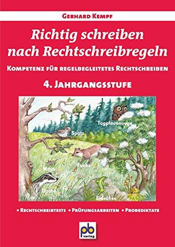Richtig schreiben nach Rechtschreibregeln 4. Jahrgangsstufe: Gerhard Kempf