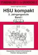 HSU kompakt (Heimat und Sachkundeunterricht). 2. Jahrgangsstufe Band 1
