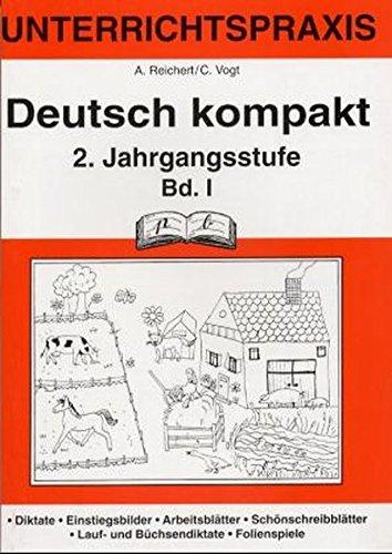 9783892912927: Deutsch kompakt 1. Richtig schreiben. 2. Jahrgangsstufe. Vereinfachte Ausgangsschrift: Unterrichtspraxis. Diktate. Einstiegsbilder, Arbeitsbl�tter, ... Laut- und B�chsendiktate und Folienbeispiele