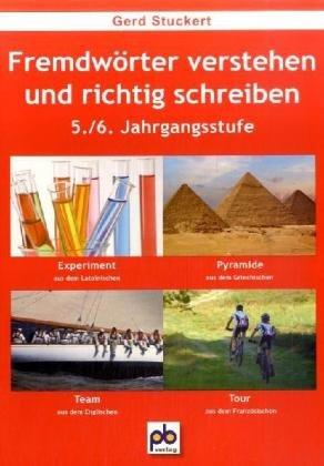 9783892913832: Fremdwörter verstehen und richtig schreiben. 5./6.Klasse