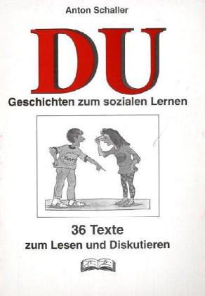 9783892915195: 'Du' - 36 Texte zur Sozialkompetenz