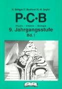 9783892916888: PCB - Physik, Chemie, Biologie, 9. Jahrgangsstufe