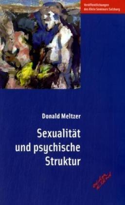 9783892957744: Sexualit+â-ñt und psychische Struktur