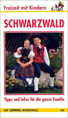 9783893066087: Schwarzwald. Freizeit mit Kindern. Tipps und Infos für die ganze Familie (Livre en allemand)