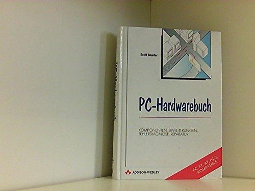 9783893192090: PC-Hardwarebuch. Komponenten, Erweiterungen, Fehlerdiagnose, Reperatur