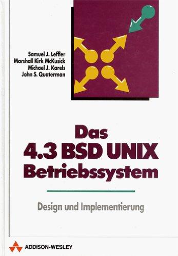 9783893192397: Das BSD Unix (4.3) Betriebssystem